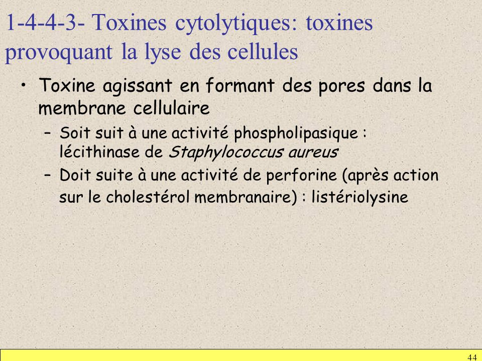 1-4-4-3- Toxines cytolytiques: toxines provoquant la lyse des cellules