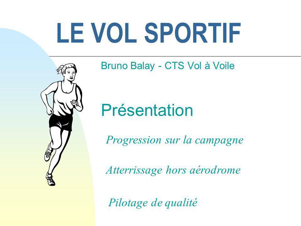 Bruno Balay - CTS Vol à Voile Présentation