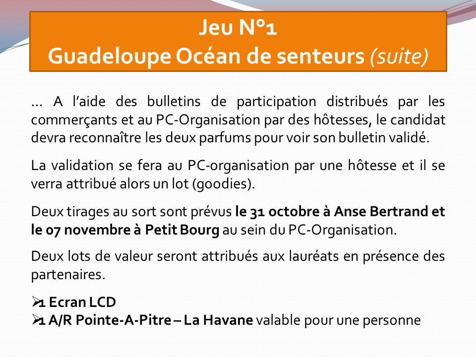Guadeloupe Océan de senteurs (suite)