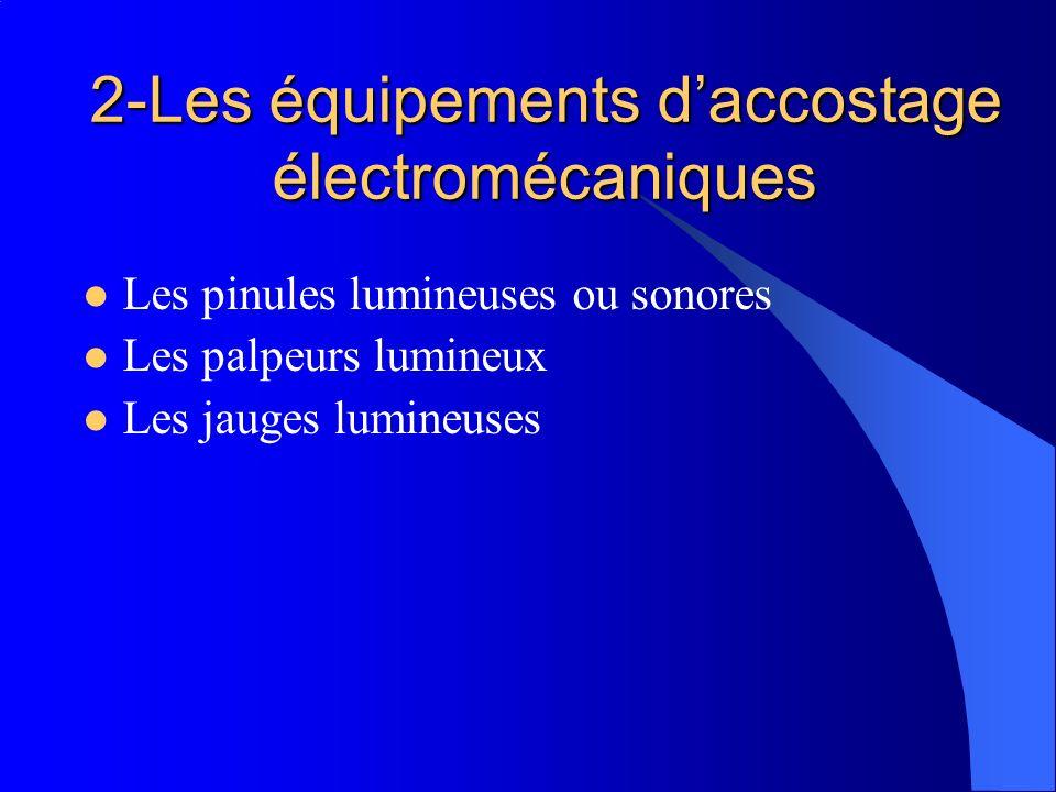 2-Les équipements d'accostage électromécaniques
