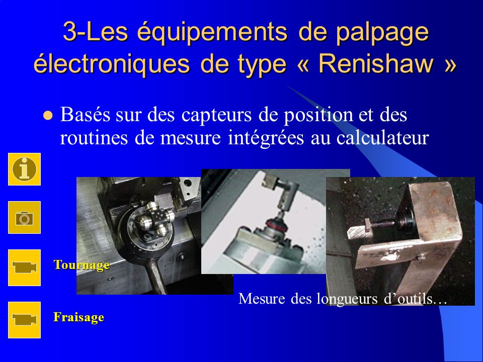 3-Les équipements de palpage électroniques de type « Renishaw »