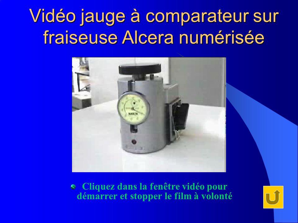 Vidéo jauge à comparateur sur fraiseuse Alcera numérisée