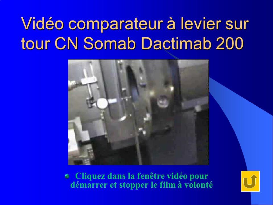Vidéo comparateur à levier sur tour CN Somab Dactimab 200