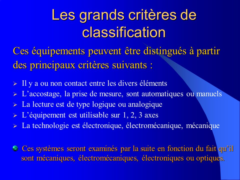 Les grands critères de classification