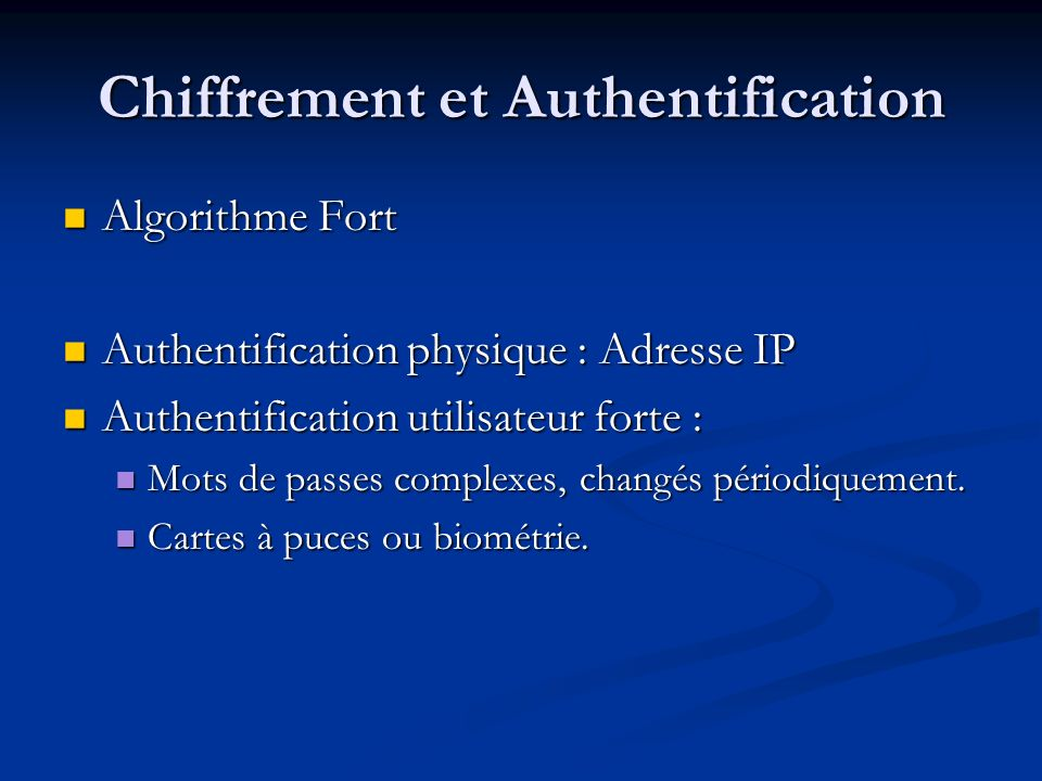 Chiffrement et Authentification