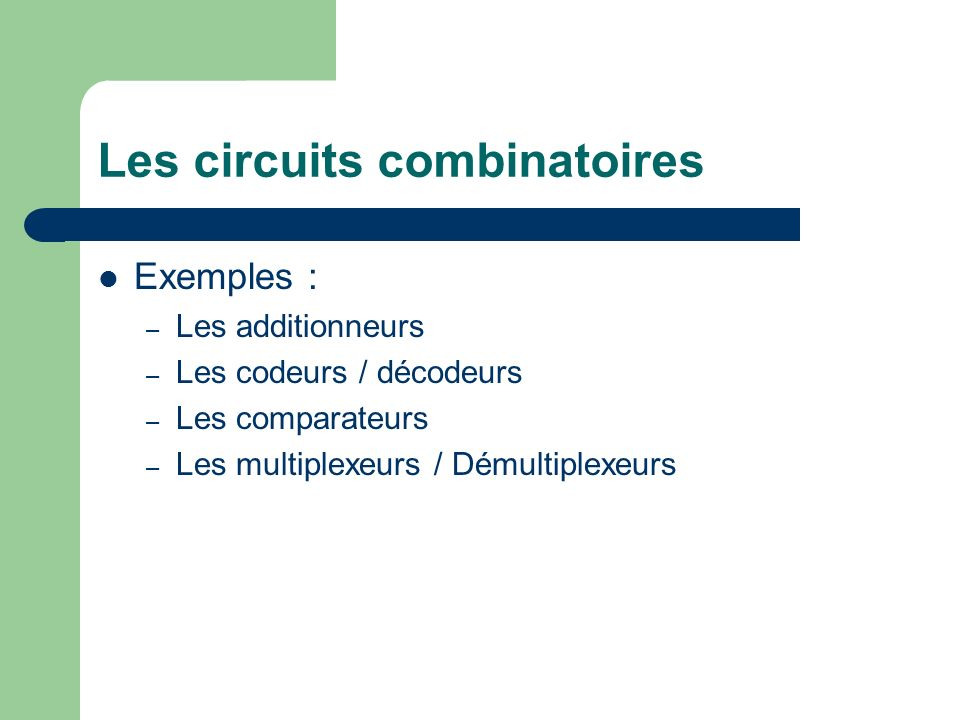 Les circuits combinatoires