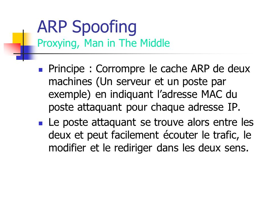 ARP Spoofing Proxying, Man in The Middle