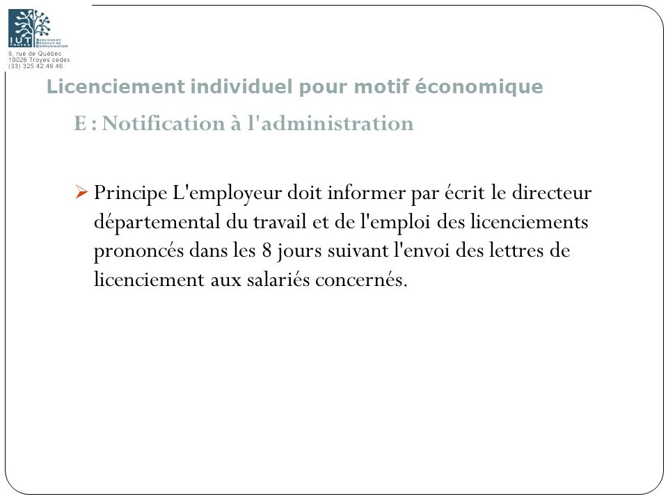 E : Notification à l administration