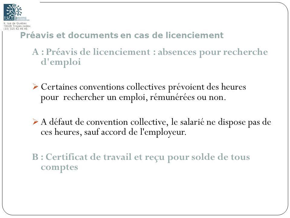 A : Préavis de licenciement : absences pour recherche d emploi