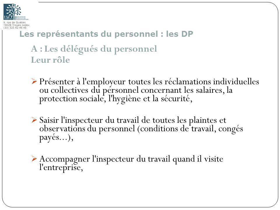 A : Les délégués du personnel Leur rôle