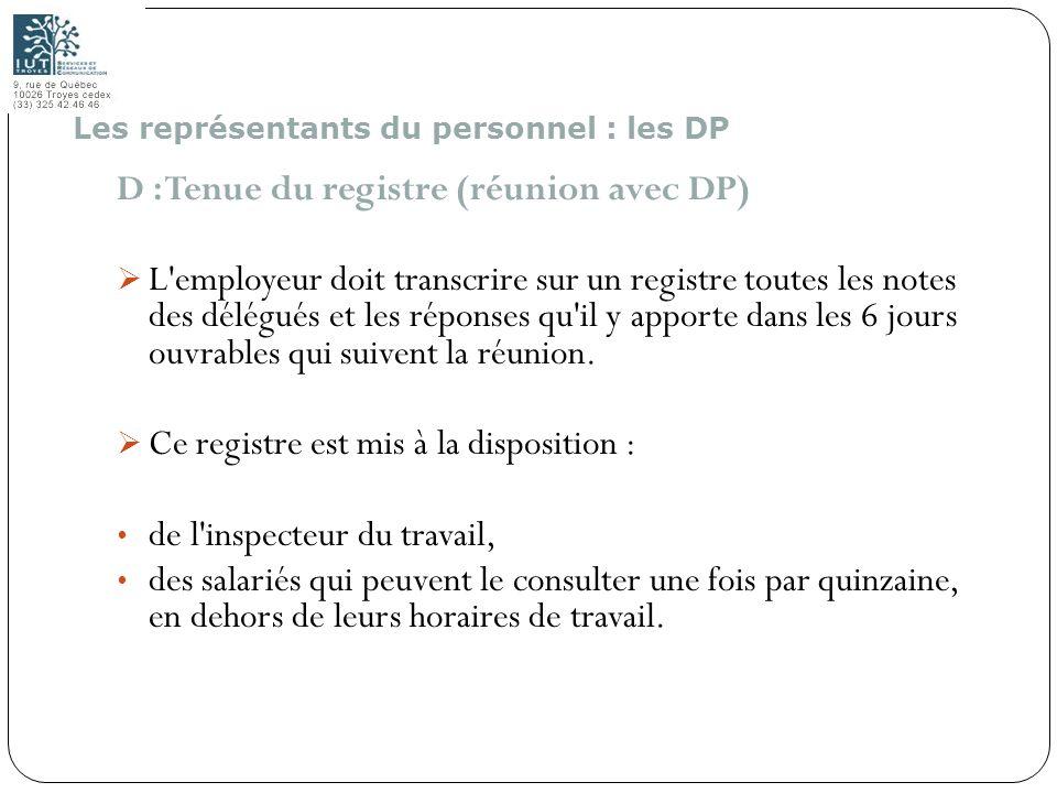 D : Tenue du registre (réunion avec DP)