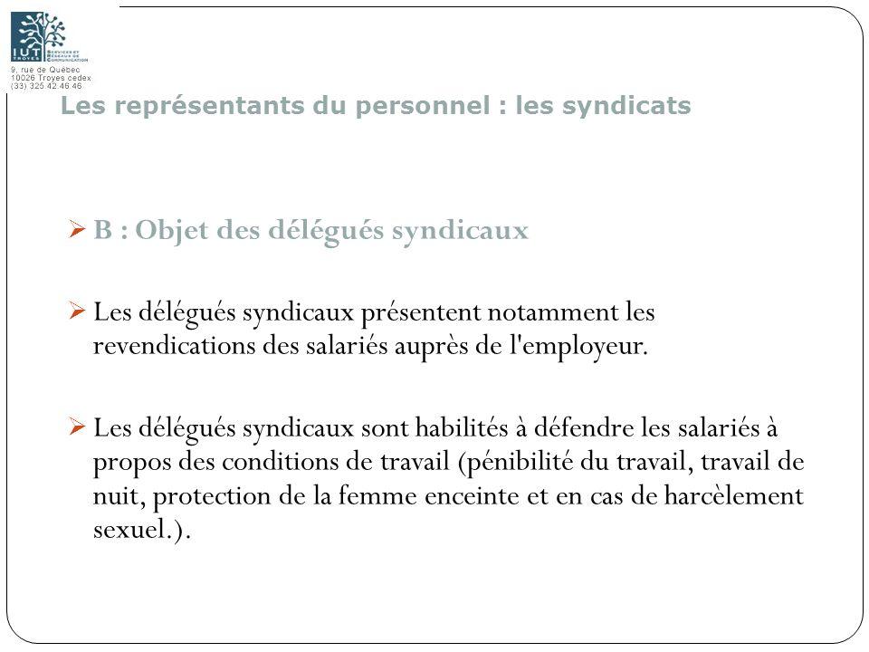 B : Objet des délégués syndicaux