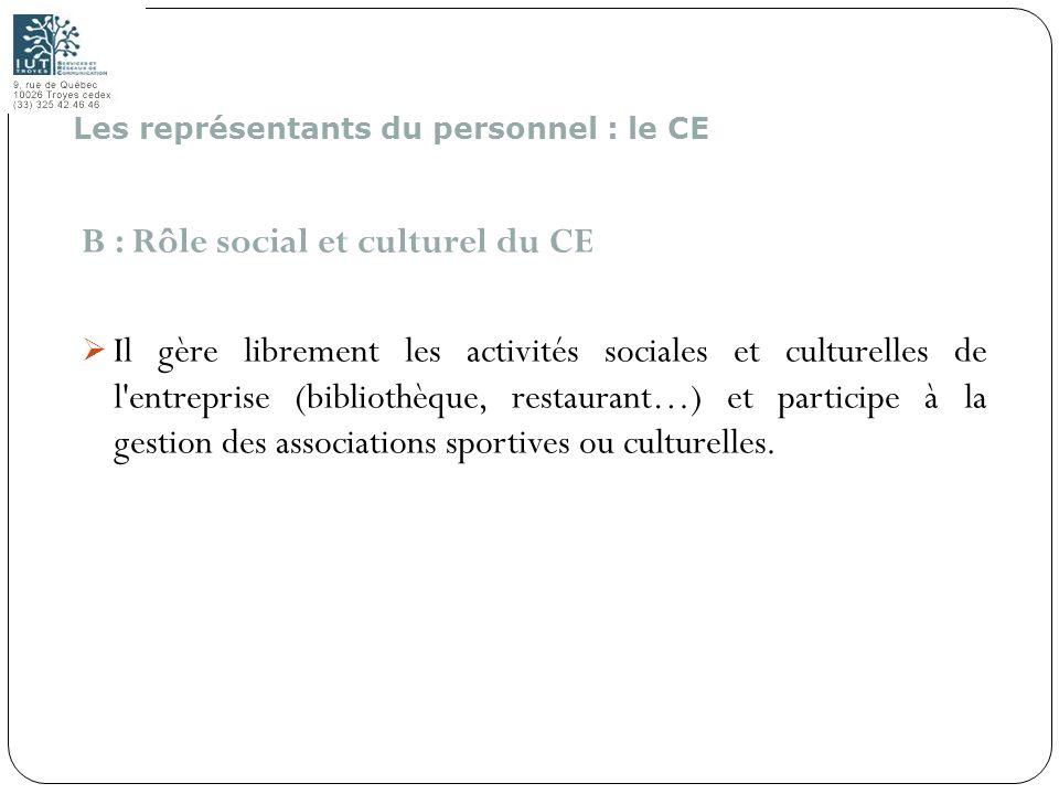 B : Rôle social et culturel du CE
