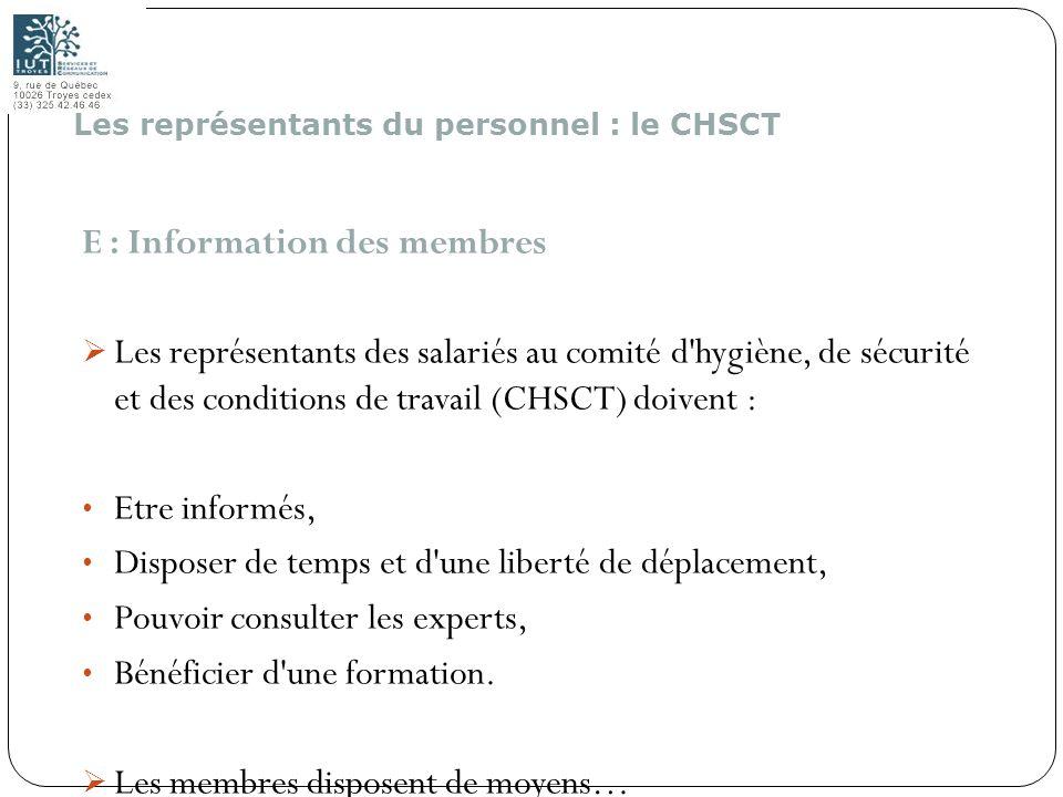 E : Information des membres