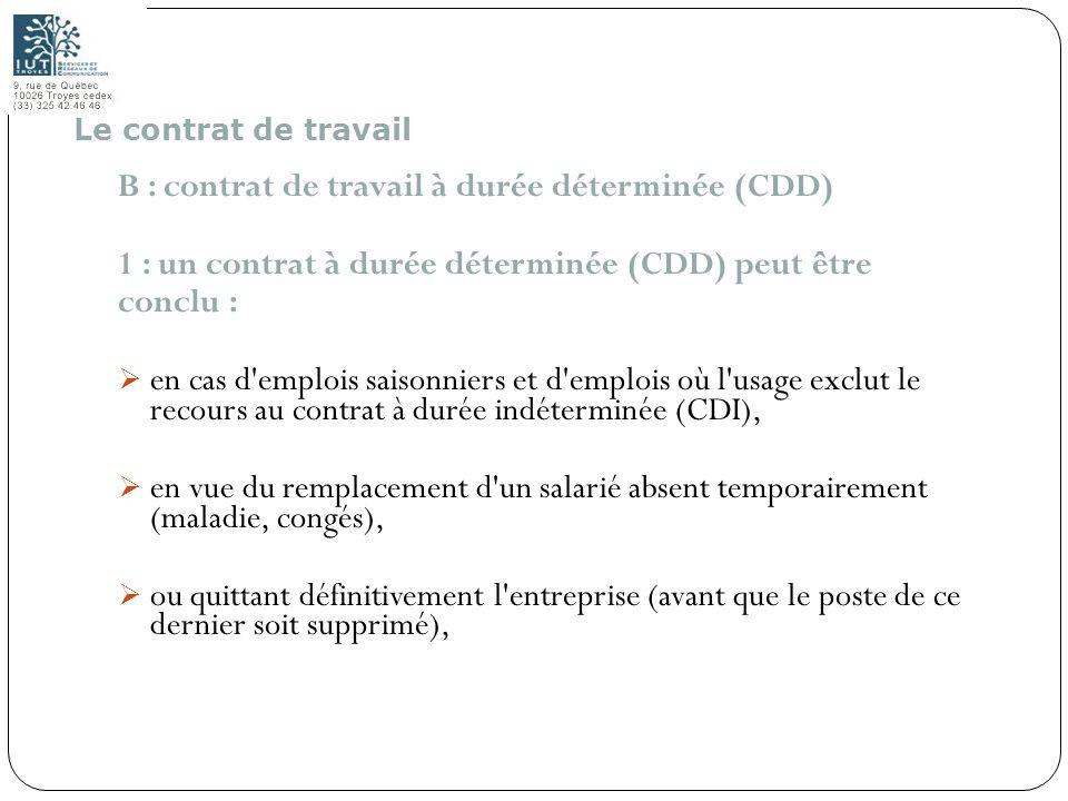 B : contrat de travail à durée déterminée (CDD)