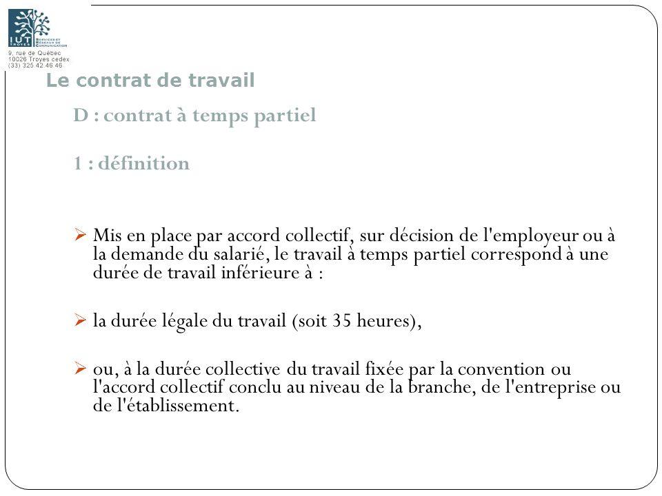 D : contrat à temps partiel 1 : définition