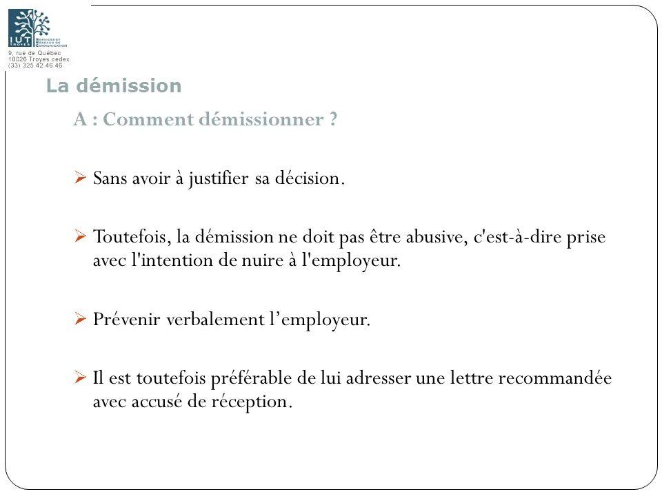 A : Comment démissionner Sans avoir à justifier sa décision.