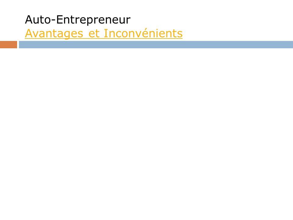 Auto-Entrepreneur Avantages et Inconvénients