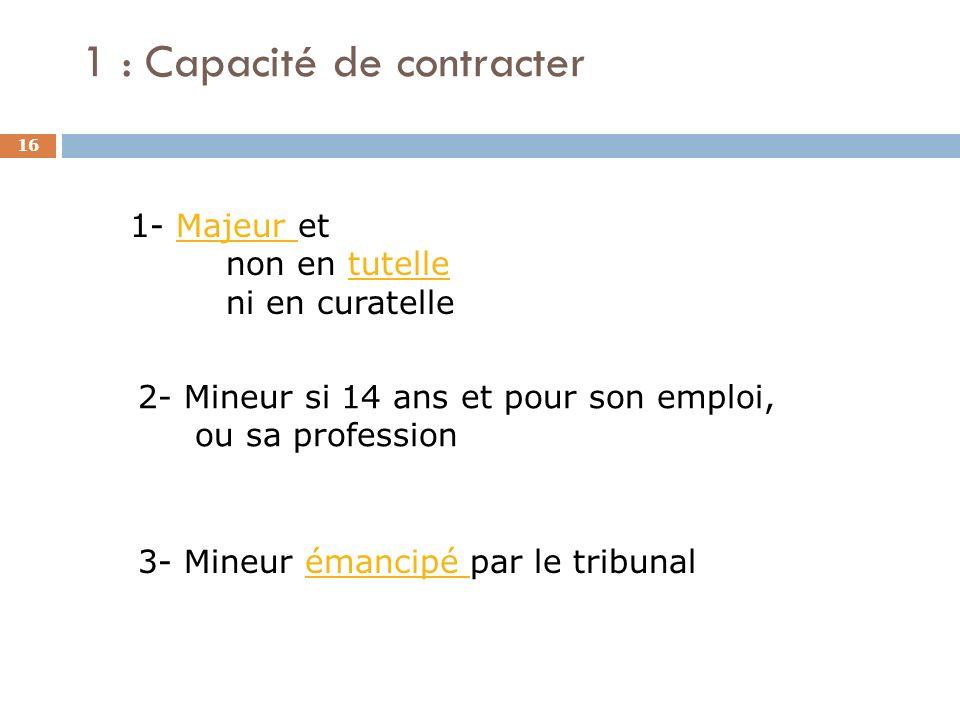 1 : Capacité de contracter