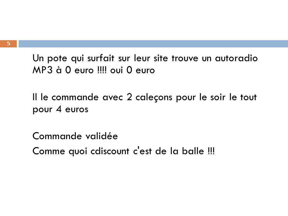 Un pote qui surfait sur leur site trouve un autoradio MP3 à 0 euro