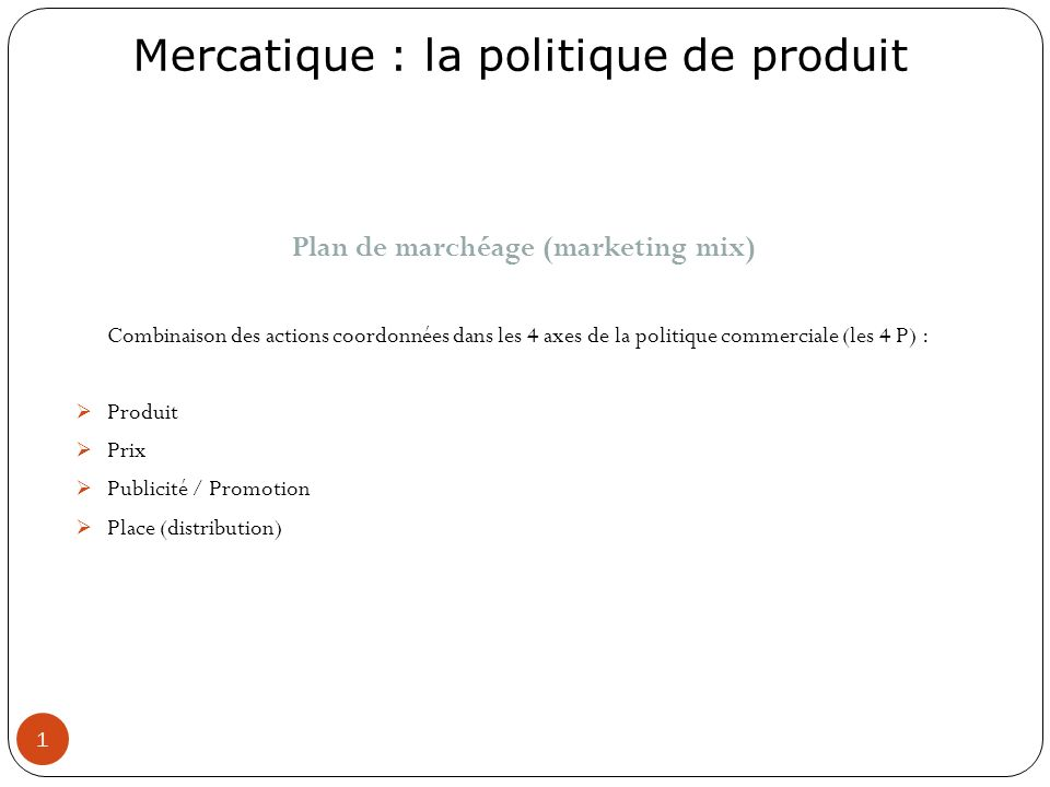 Plan de marchéage (marketing mix)