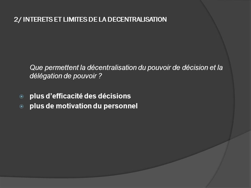 2/ INTERETS ET LIMITES DE LA DECENTRALISATION