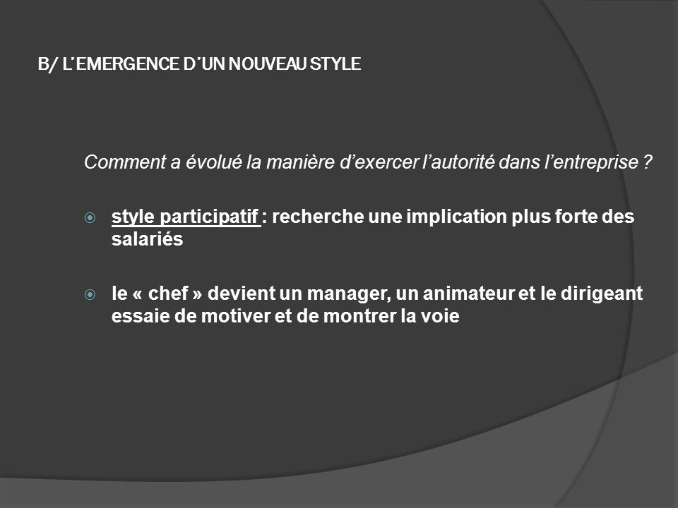 B/ L'EMERGENCE D'UN NOUVEAU STYLE
