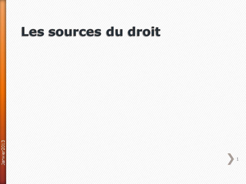 26/03/2017 Les sources du droit Janvier2013