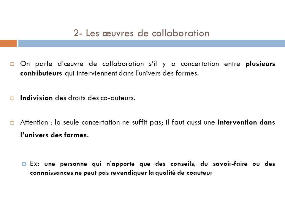 2- Les œuvres de collaboration