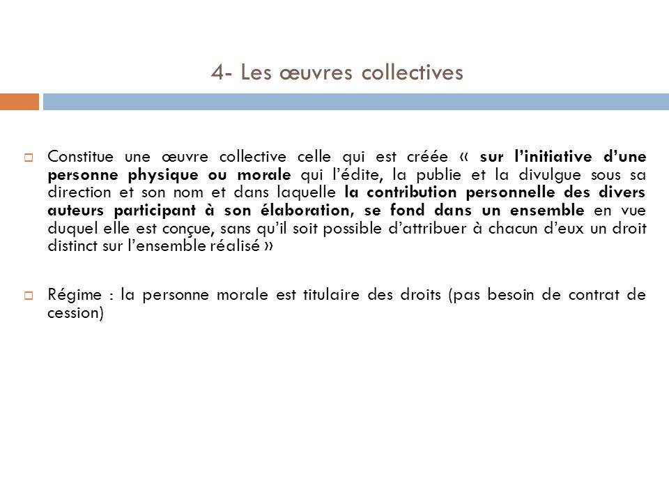 4- Les œuvres collectives