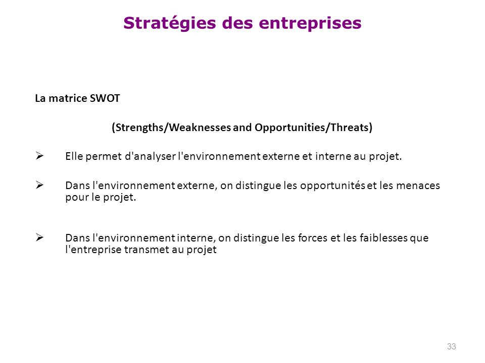 (Strengths/Weaknesses and Opportunities/Threats)