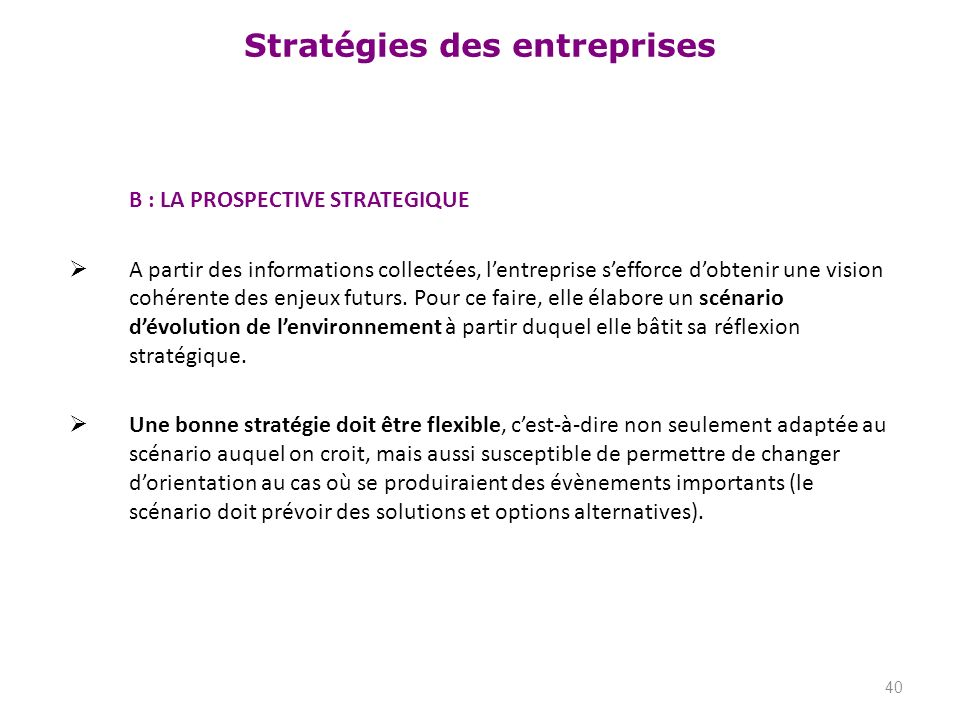 B : LA PROSPECTIVE STRATEGIQUE