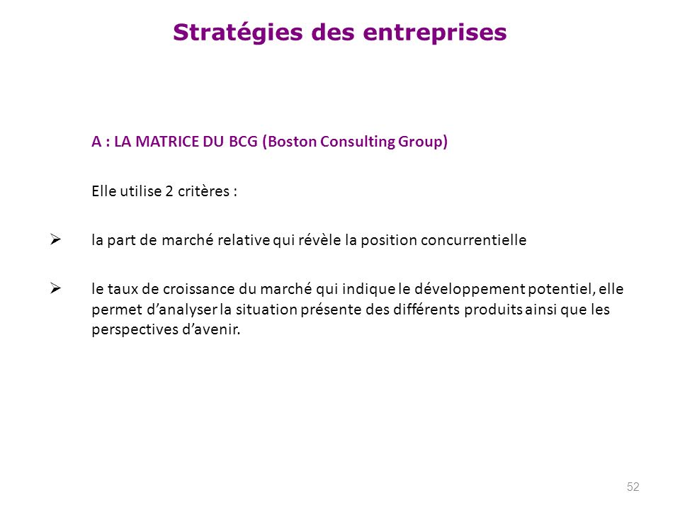 A : LA MATRICE DU BCG (Boston Consulting Group)