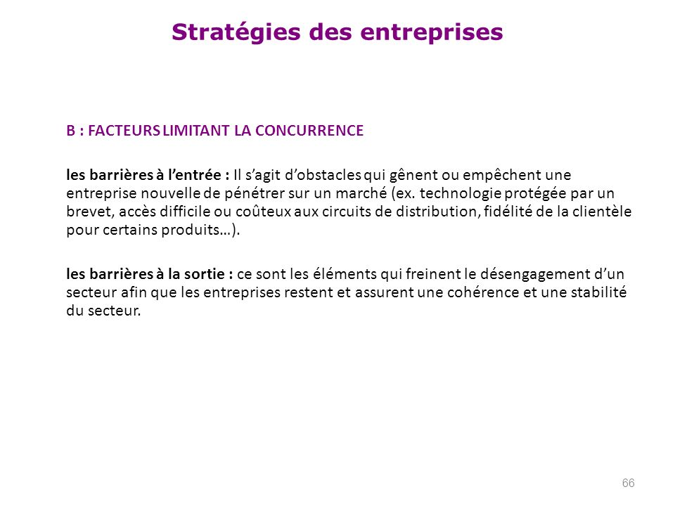 B : FACTEURS LIMITANT LA CONCURRENCE