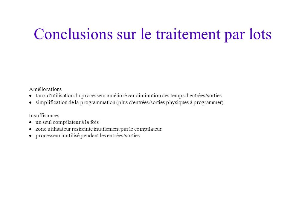 Conclusions sur le traitement par lots