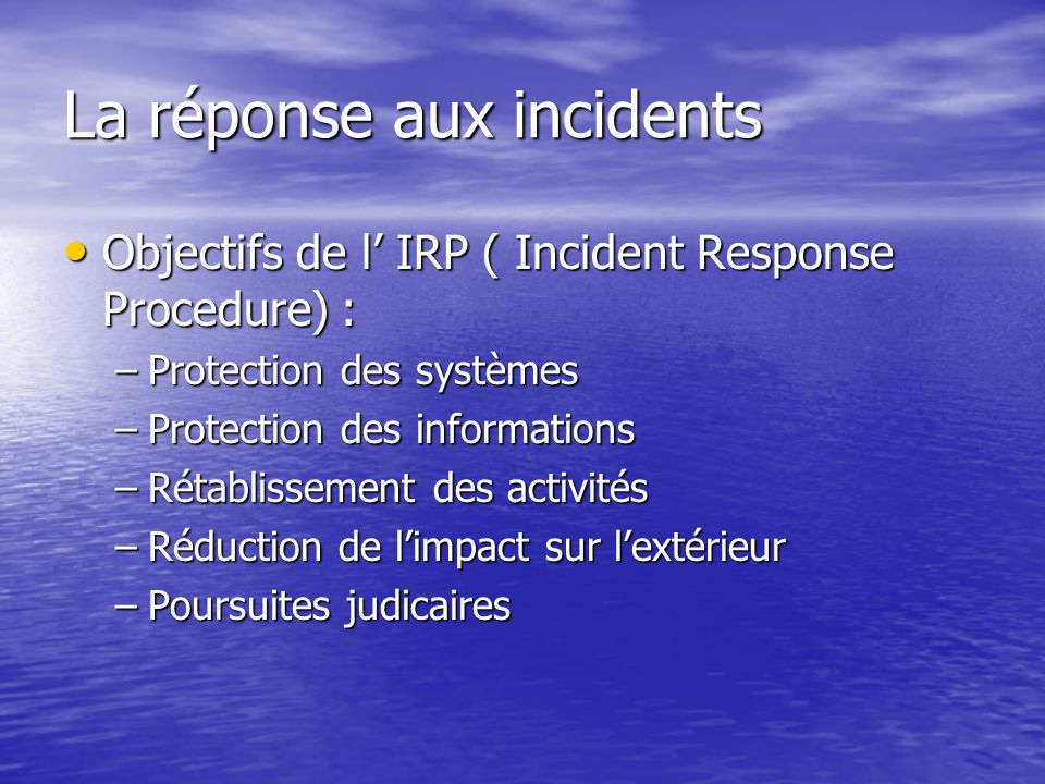 La réponse aux incidents