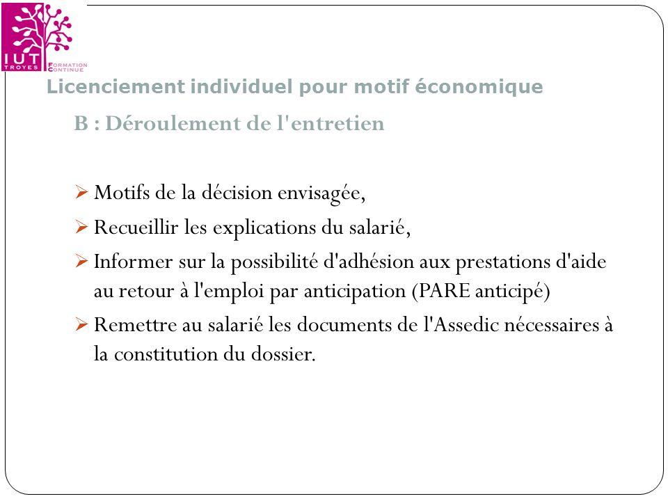 B : Déroulement de l entretien Motifs de la décision envisagée,