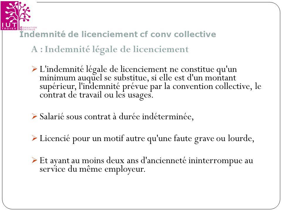A : Indemnité légale de licenciement