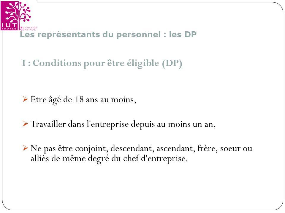 I : Conditions pour être éligible (DP)