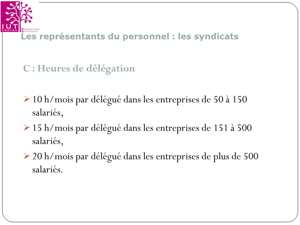C : Heures de délégation