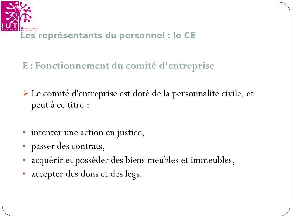 E : Fonctionnement du comité d entreprise