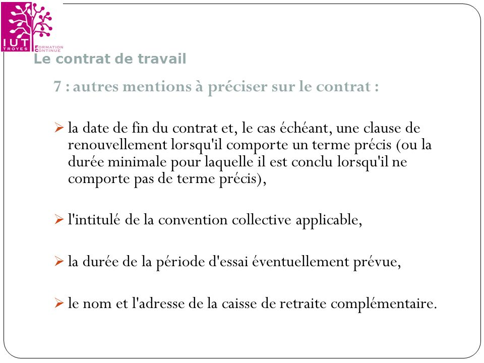 7 : autres mentions à préciser sur le contrat :
