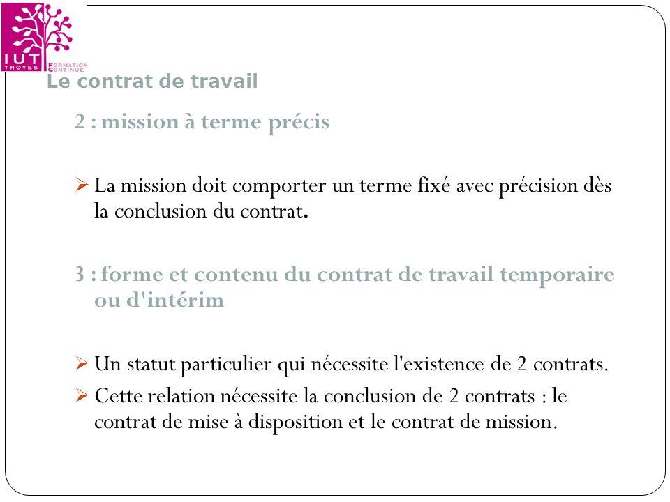 2 : mission à terme précis