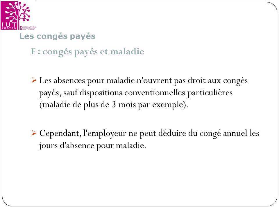 F : congés payés et maladie