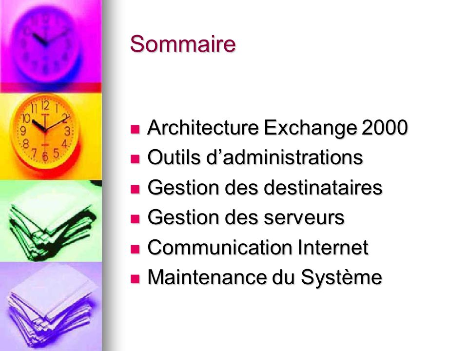 Sommaire Architecture Exchange 2000 Outils d'administrations