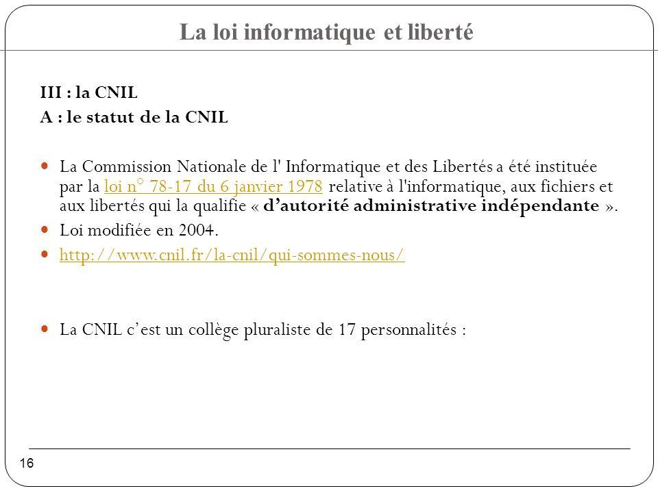 III : la CNIL A : le statut de la CNIL.