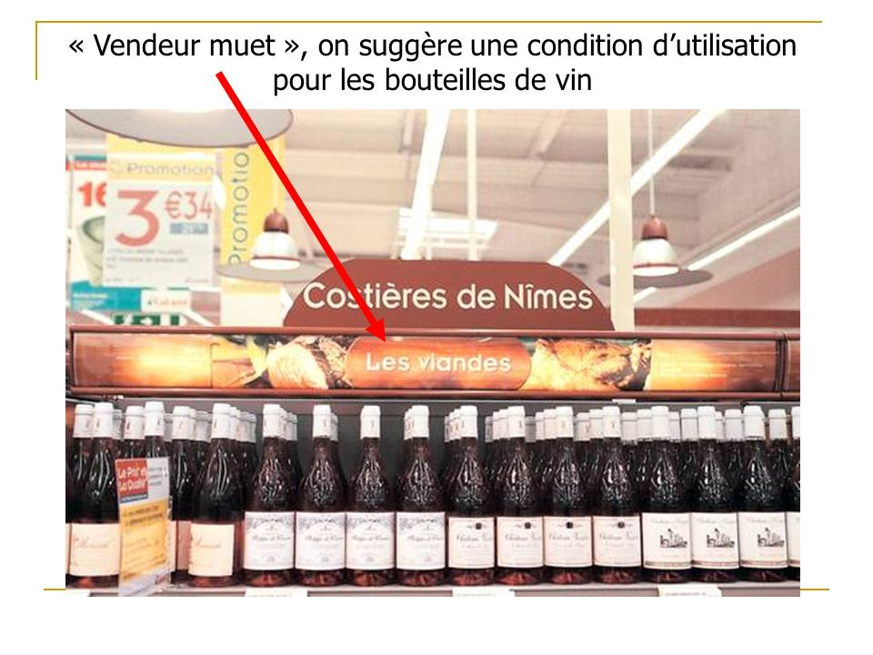 « Vendeur muet », on suggère une condition d'utilisation pour les bouteilles de vin