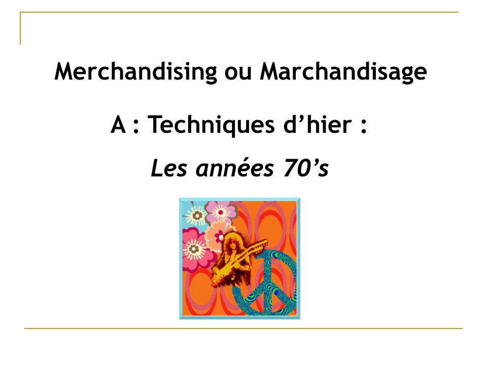 Merchandising ou Marchandisage