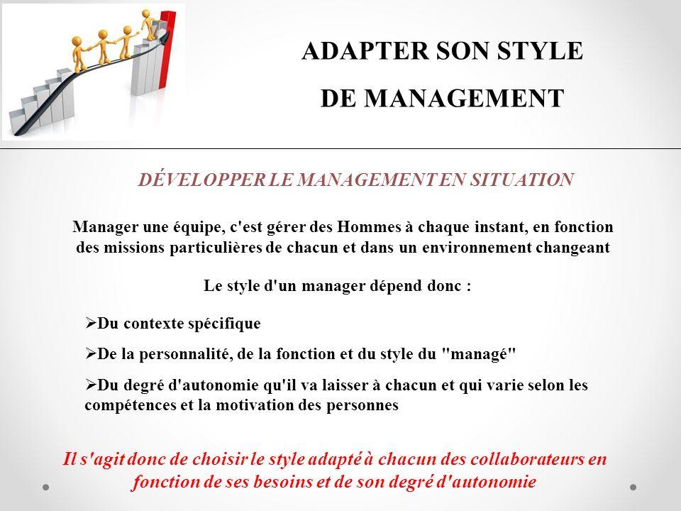 Le style d un manager dépend donc :