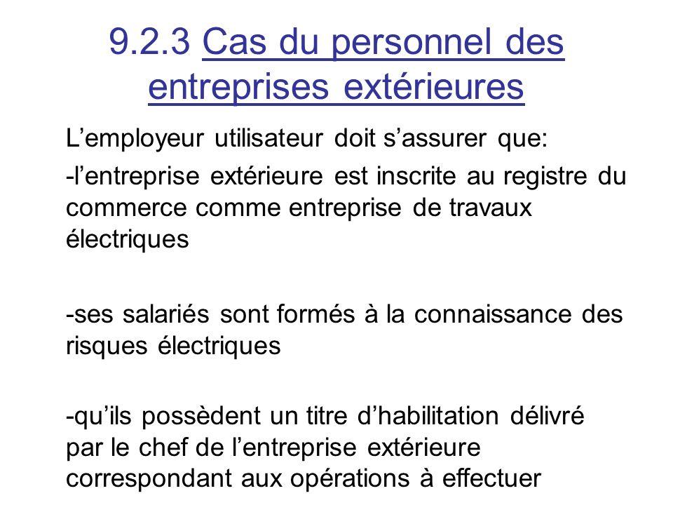 9.2.3 Cas du personnel des entreprises extérieures